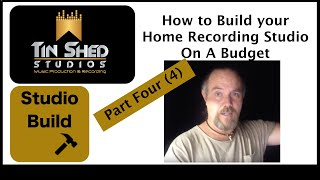 How to build your home Recording Studio on a budget - Part 4