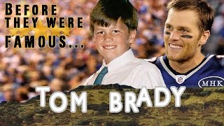 Tom Brady - Before They Were Famous