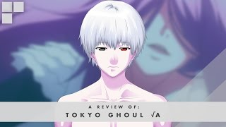 GR Anime Review: Tokyo Ghoul √A (Root A)