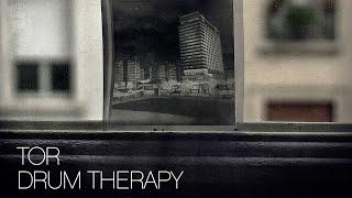 Tor - Drum Therapy(Full Album)