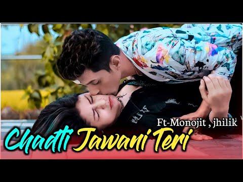 Chadti Jawani Teri Cute Love Story Tik Tok Viral Song 2019 Monojit Creation