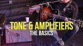Basics of Tone & Amplifiers | Electric Guitar Workshop