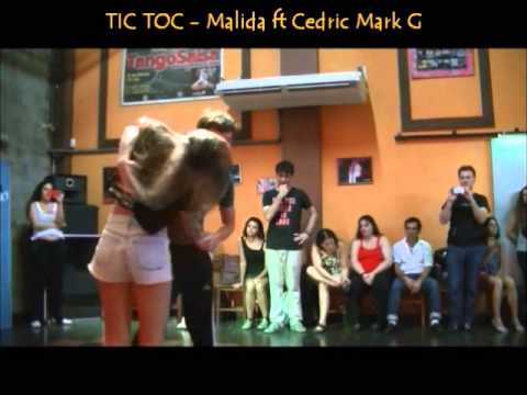 TIC TOC - Malida ft Cedric Mark G