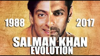 SALMAN KHAN Evolution ( 1988 - 2017 )
