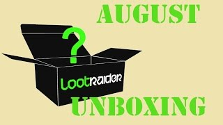 Loot Raider Unboxing - August-Box 2014