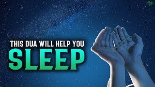 THIS DUA WILL HELP YOU SLEEP PEACEFULLY AT NIGHT