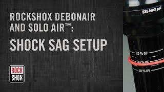 RockShox Debon Air and Solo Air Rear Shock Sag Setup