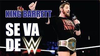 King Barrett se va de WWE y más (El show de K.O.) °[LOQUENDO]°