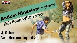 Andam Hindolam Remix Full Song with lyrics | Supreme Movie | Sai Dharam Tej, Raashi Khanna