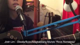 Jireh Lim - Diwata/Buko/Magkabilang Mundo [Rovs Romerosa]