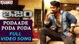 Podaade Poda Poda Full Video Song || ISM Full Video Songs || Kalyan Ram, Aditi Arya || Anup Rubens