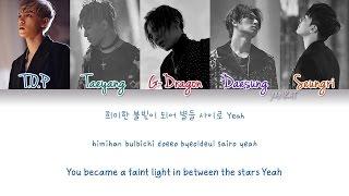 BIGBANG - LAST DANCE (Color Coded Han Rom Eng Lyrics)   by Yankat
