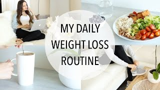 MY DAILY WEIGHT LOSS ROUTINE | Easy Ways To Lose Weight!