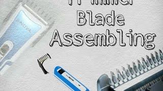 Repair Nova Trimmer ( Blade Assembly)