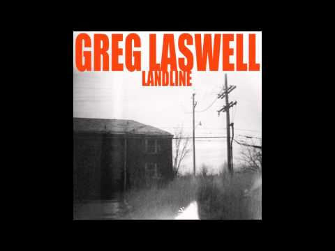 Greg Laswell - Landline (Feat. Ingrid Michaelson)