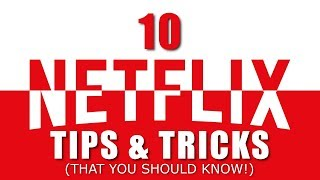10 Netflix Tips and Tricks (That You Should Know!) 2017
