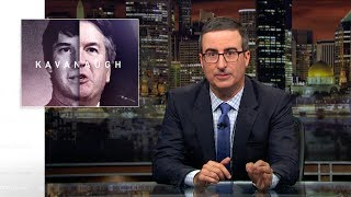 Brett Kavanaugh: Last Week Tonight with John Oliver (HBO)