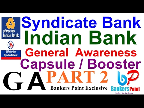 General awareness [GA] Current Affairs For  Syndicate Bank | INDIAN Bank PO Mains 2017 Part 2