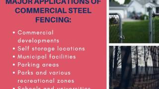 Overview of Commercial Steel Fencing