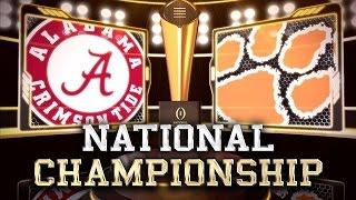 #1 Alabama vs #2 Clemson National Championship 2017
