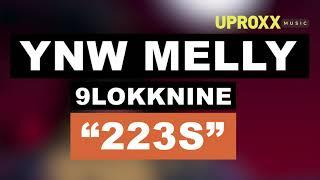 YNW Melly - 223s ft. 9lokknine - UPROXX NEW MUSIC