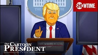I've Got A Great, Great, Lawyer | Our Cartoon President | SHOWTIME