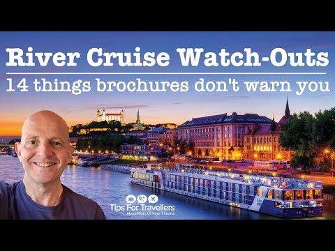 European River Cruise Watch Outs. 14 Things Brochures Don t Warn You About
