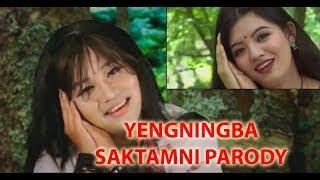 YENGNINGBA SAKTAMNI (old parody MANIPURI FUNNY)