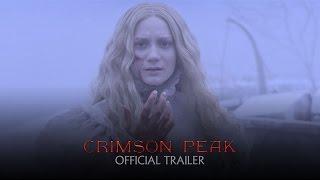Crimson Peak - Official Theatrical Trailer [HD]
