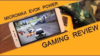 Micromax Evok Power Gaming Review with Heating Test