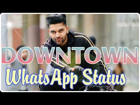 Xxx Mp4 Guru Randhawa DownTown WhatsApp Status A1 Videos DownTown Song Status 3gp Sex