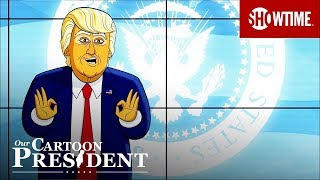 Our Cartoon President Assembles The Fear Squad | Election Special 2018 | SHOWTIME