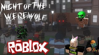 The FGN Crew Plays: ROBLOX - Night of the Werewolf