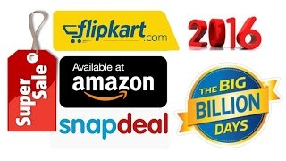 Flipkart Amazon Snapdeal - Festive Sale 2016 !! Special offers & Discounts