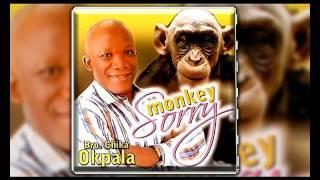 Bro. Chika Okpala - Monkey Sorry - Gospel Music