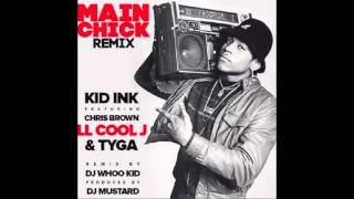 Main Chick Remix Tyga LL CLEAN