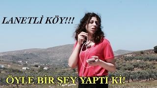 LANETLİ KÖYÜ GEZDİK!