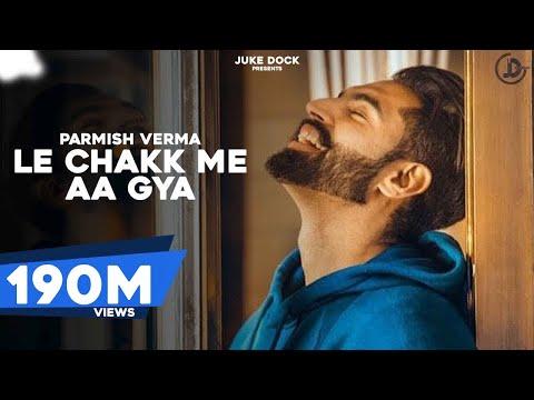 Xxx Mp4 Le Chakk Main Aa Gya Official Video Parmish Verma Desi Crew Juke Dock 3gp Sex