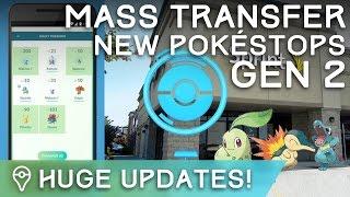 POKÉMON GO: MASS TRANSFER, MORE GEN 2 INFO, 20k NEW POKESTOPS!