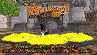 Wizard101 Treasure Hunters Inc #2 Pt 2 - The Second Hunt - Free Crowns Or Membership Prizes!