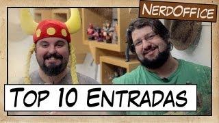Top 10 Entradas triunfais | NerdOffice S03E28