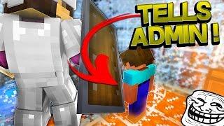 FRIEND TATTLES ON HACKER TO ADMIN! (Minecraft Trolling Ep 135)