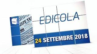 Rassegna Stampa 24 Settembre 2018. A Cura di Luca Gnurlandino