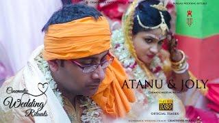 Atanu & Joly | Bengali Cinematic Wedding Rituals | Cinematic Wedding Film | Teaser | HD