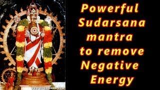 Mantra to remove Negative Energy  Sudarsana Mantra   Chakrathazhwar Gayatri Mantra