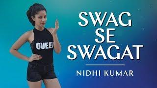 Swag Se Swagat Song | Tiger Zinda Hai | Bollywood Dance Choreography | Nidhi Kumar