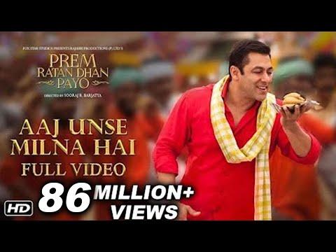 Aaj Unse Milna Hai Full Song | Prem Ratan Dhan Payo | Salman Khan & Deepak Dobriyal