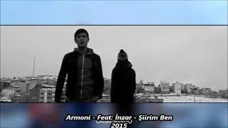 Armoni & İnzar - Şiirim Ben Klip (Q BEATZ) 2015
