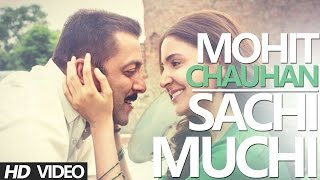 SACHI MUCHI Video Sultan | Salman Khan | Mohit Chauhan Full Song With Lyrics