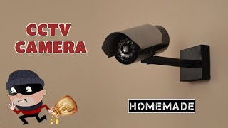 How to Make a Dummy CCTV Camera From Scrap - Homemade